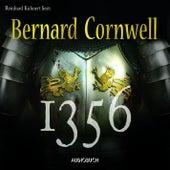 1356 (Gekürzte Lesung) von Bernard Cornwell