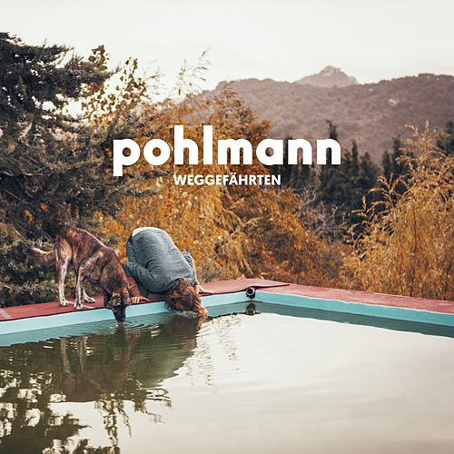 Weggefährten by Pohlmann.
