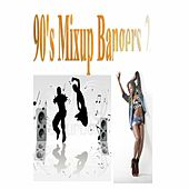 90's Mixup Bangers 2 by M-Beat