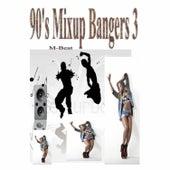 90's Mixup Bangers 3 di M-Beat