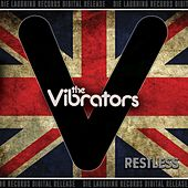 Restless by The Vibrators