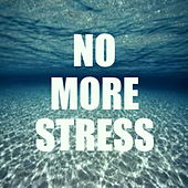 No More Stress von Various Artists
