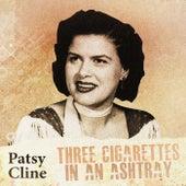 Three Cigarettes in an Ashtray de Patsy Cline