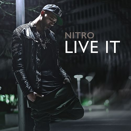 Live It by NITRO