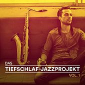 Das Tiefschlaf-Jazzprojekt, Vol. 1 (Entspannender Jazz für friedliche Nächte) by Various Artists