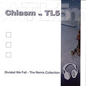 Divided We Fall: The Remix Collection by Chiasm