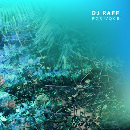 Por Você by DJ Raff