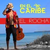 En el Caribe by Rocha