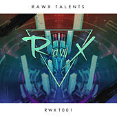Rawx Talents 001 von Various Artists