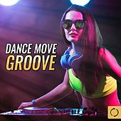Dance Move Groove de Various Artists