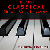 The Best Classical Music Vol. I - Incipit by Various Artists