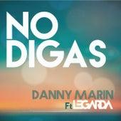 No Digas by Danny Marin