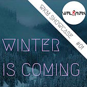 Winter Is Coming WKM Showcase #01 by Various Artists