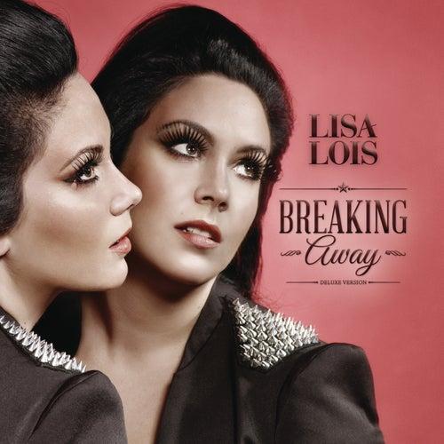 Breaking Away (Deluxe Edition) de Lisa Lois