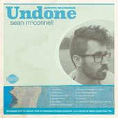Undone by Sean McConnell