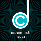 Dance Club 2017.03 von Various Artists