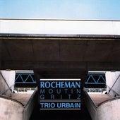 Trio urbain by Manuel Rocheman