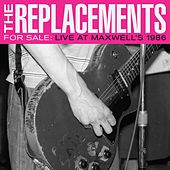 Takin A Ride (Live at Maxwell's, Hoboken, NJ, 2/4/86) von The Replacements