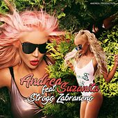 Strogo Zabraneno (feat. Suzanita) by Andrea