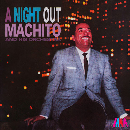 A Night Out by Machito