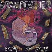 Gramps of Wrath by Grampfather