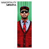 Immortality von Substantial