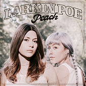 Peach by Larkin Poe