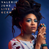 Live At KCRW by Valerie June