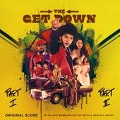 The Get Down (Score Soundtrack from the Netflix Original Series) by Elliott Wheeler