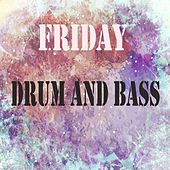 Friday Drum & Bass - EP by Various Artists