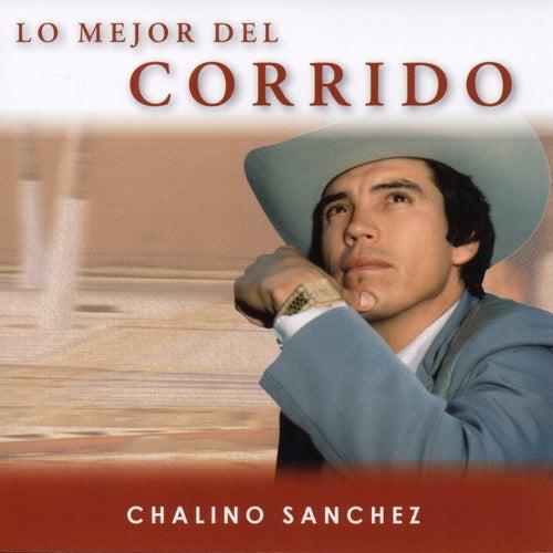 Lo Mejor Del Corrido, Vol. 1 by Chalino Sanchez
