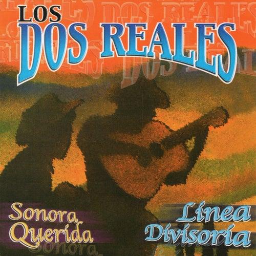 Sonora Querida, Linea Divisoria by Los Dos Reales