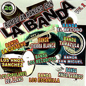 Rumbo al Rancho Con la Banda, Vol. 2 de Various Artists