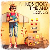 Kids Story Time and Songs by Various Artists