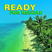 Ready For Reggae by Various Artists