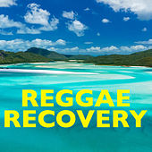 Reggae Recovery by Various Artists