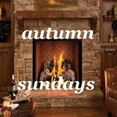 Autumn Sundays by Various Artists