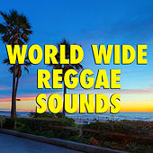 World Wide Reggae Sounds by Various Artists