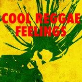 Cool Reggae Feelings by Various Artists