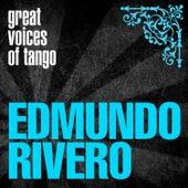 Great Voices of Tango: Edmundo Rivero by Edmundo Rivero