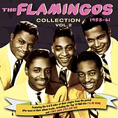 The Flamingos Collection 1953-61, Vol. 2 de The Flamingos