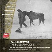 Paul Moravec: The Blizzard Voices de David Cushing