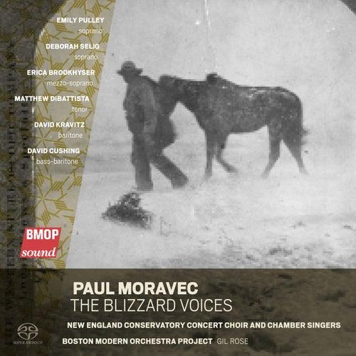 Paul Moravec: The Blizzard Voices by David Cushing