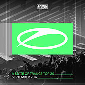 A State Of Trance Top 20 - September 2017 (Selected by Armin van Buuren) by Various Artists