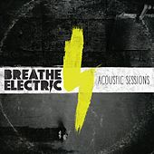 Acoustic Sessions by Breathe Electric
