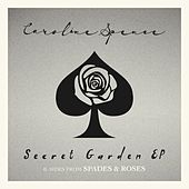 Secret Garden (B-Sides from Spades & Roses) - EP by Caroline Spence