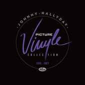 Picture Vinyle 1966-1967 by Johnny Hallyday