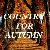 Country For Autumn von Various Artists