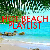 Hot Beach Playlist by Various Artists