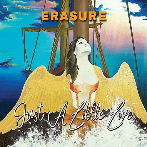 Just a Little Love (Wider Productions Radio Edit) by Erasure